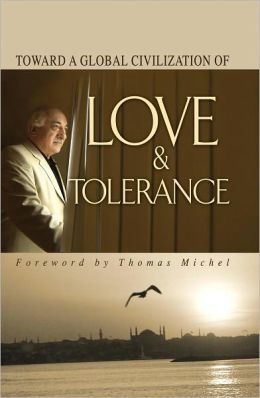 Toward Global Civilization Love Toleranc