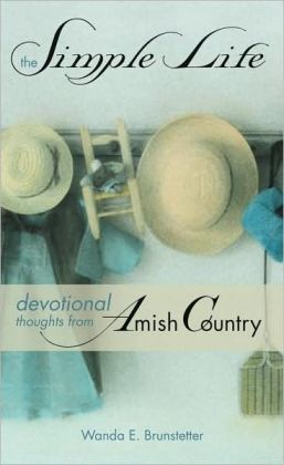 The Simple Life: Devotional Thoughts from Amish Country