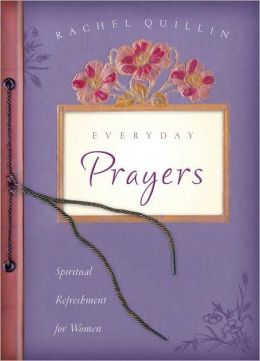 Everyday Prayers: Spiritual Refreshment for Women