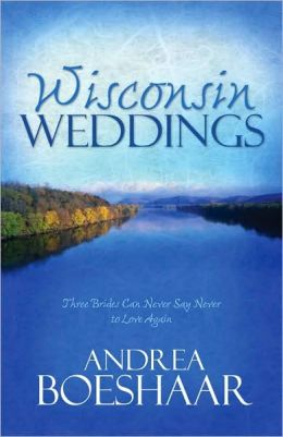 Wisconsin Weddings: Three Brides can Never Say Never to Love Again