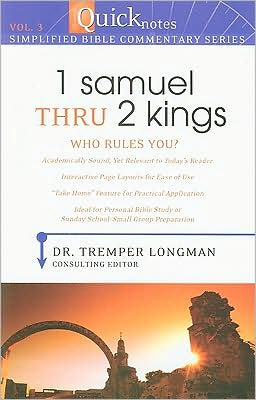 Quicknotes Simplified Bible Commentary Vol. 3: 1 Samuel thru 2 Kings