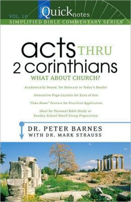 Quicknotes Commentary Vol 10 Acts Thru 2 Corinthians