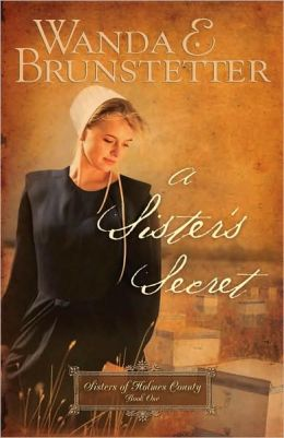 A Sister's Secret (Sisters of Holmes County Series #1)