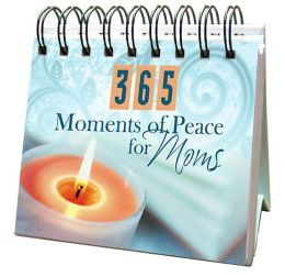 365 Moments of Peace for Moms