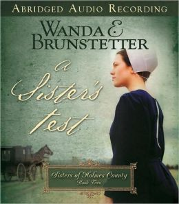 A Sister's Test (Sisters of Holmes County Series #2)