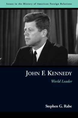 John F. Kennedy: World Leader