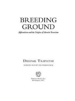 Breeding Ground: Afghanistan and the Origins of Islamist Terrorism