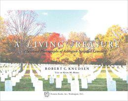A Living Treasure: Seasonal Photographs of Arlington National Cemetery
