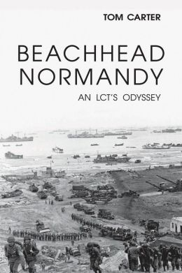 Beachhead Normandy: An LCT's Odyssey