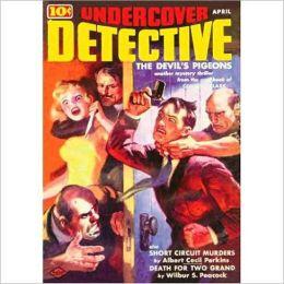 Undercover Detective: April 1939