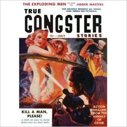 True Gangster Stories: July 1941