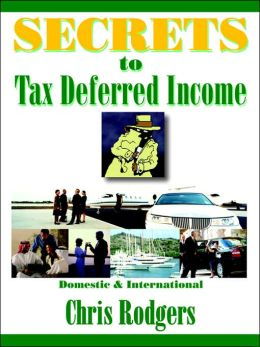 Secrets to Tax-Deferred Income