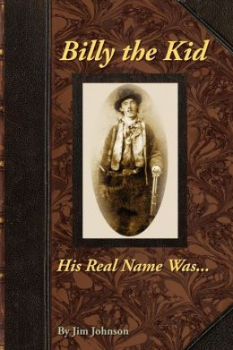 Billy The Kid, His Real Name Was ....