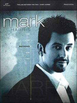 The Line Between the Two - Mark Harris