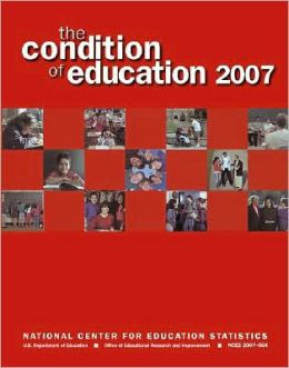 The Condition of Education: June 2007