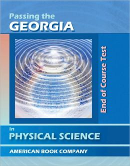 Passing the Georgia End of Course Test in Physical Science Revised