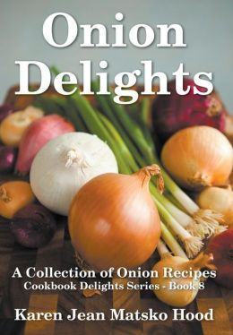 Onion Delights Cookbook