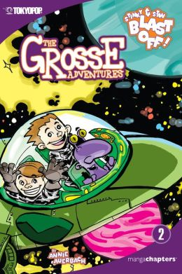 Stinky and Stan Blast Off (Grosse Adventures Series #2)