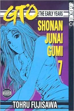 GTO: The Early Years -- Shonan Junai Gumi, Volume 7