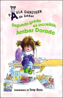 Segundo grado es increible, Ambar Dorado (Second Grade Rules, Amber Brown)