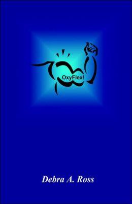 OxyFlex!