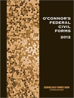 O'Connor's Federal Civil Trial Forms