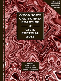 O'Connor's California Practice Civil Pretrial