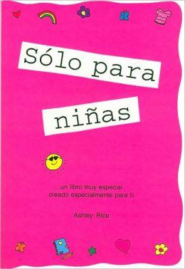 Soló para ninas (girls Rule): Un libro muy especial creado especialmente para Niñas