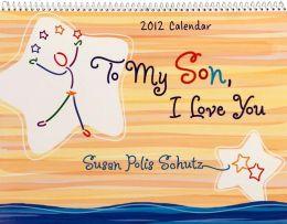 To My Son, I Love You Calendar