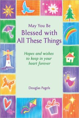 May You Be Blessed with All These Things
