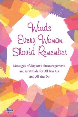 Words Every Woman Should Remember by Patricia Wayant