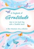 Book Cover Image. Title: A Daybook of Gratitude:  How to Live Each Day with a Thankful Heart, Author: Blue Mountain Arts