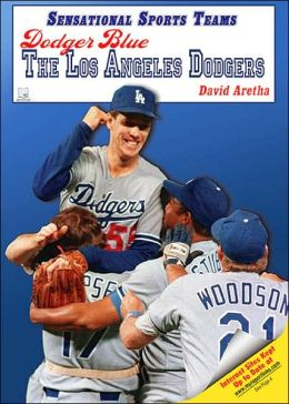 Dodger Blue: The Los Angeles Dodgers