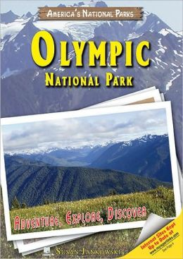 Olympic National Park: Adventure, Explore, Discover