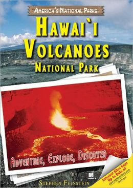 Hawai'i Volcanoes National Park: Adventure, Explore, Discover (America's National Park Series)