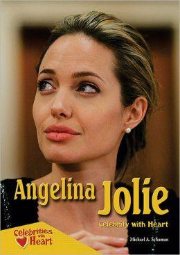 Angelina Jolie: Celebrity with Heart