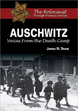 Auschwitz: Voices From the Death Camp