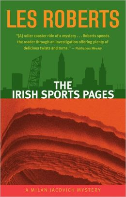 The Irish Sports Pages (Milan Jacovich Series #13)