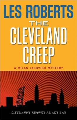 The Cleveland Creep: A Milan Jacovich Mystery