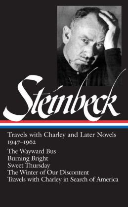 Travels with Charley and Later Novels 1947-1962