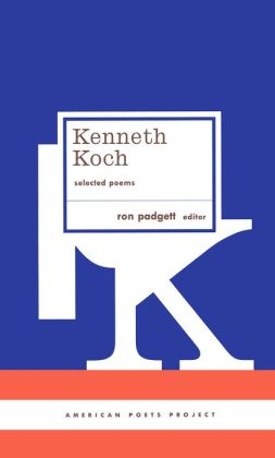 Kenneth Koch: Selected Poems