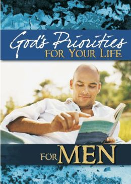 God's Priorities for Your Life for Men