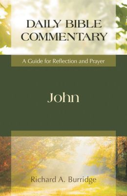 John: A Guide for Reflection and Prayer