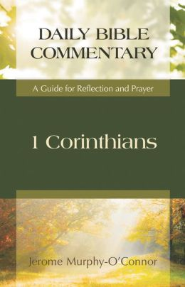 1 Corinthians: A Guide for Reflection and Prayer