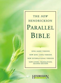 New Hendrickson Parallel Bible, NJV, NKJV, NIV, NLT
