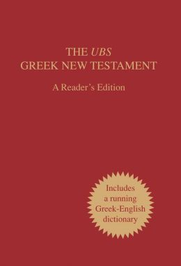 UBS Greek, New Testament, A Reader's Edition