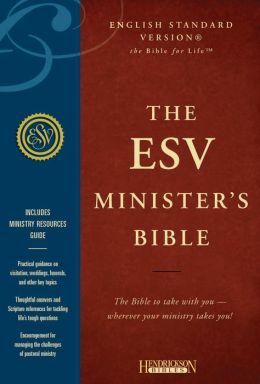 ESV Minister's Bible