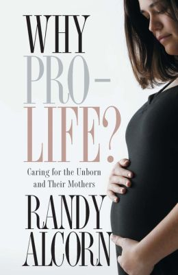 Why Pro-Life: Caring for the Unborn and Their Mothers
