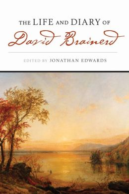 The Life & Diary Of David Brainerd