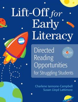 Lift-Off for Early Literacy: Directed Reading Opportunities for Struggling Students